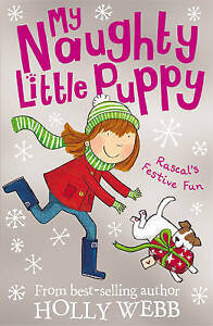 Rascal-039-s-Festive-Fun-My-Naughty-Little-Puppy-6-by-Holly-Webb-Acceptable-Used
