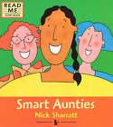 Smart Aunties by Nick Sharratt (Paperback, 2000)