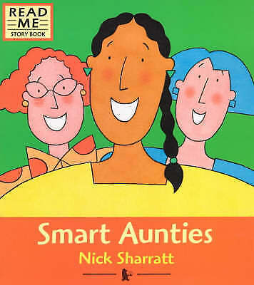 """AS NEW"" Smart Aunties (Read me story book), Sharratt, Nick, Book"