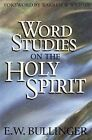 Word Studies on Holy Spirit by E.W. Bullinger (Paperback, 1979)
