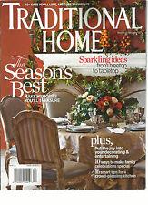 TRADITIONAL HOME , NOV / DEC, 2013 ( THE SEASON'S BEST MAKE MEMORIES YOU'LL TREA