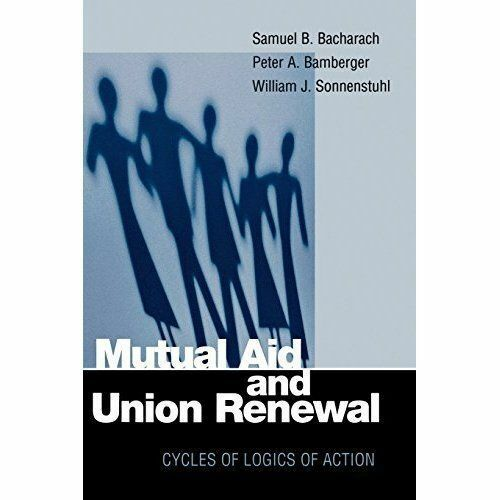The Mutual Aid and Union Renewal: Political Histories of Rural America: Cycles o
