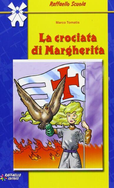 9788847204782 La crociata di Margherita - Marco Tomatis