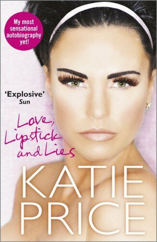 1 of 1 - Love, Lipstick and Lies by Price, Katie 0099580950 The Cheap Fast Free Post