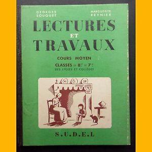 LECTURES-ET-TRAVAUX-Cours-moyen-G-Bouquet-M-Reynier-Michel-Bouchaud-1949