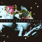 Habits by Neon Trees (CD, Feb-2011, Mercury)