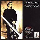 Twilight Tattoo by John Brannen (CD, Jun-2006, Sly Dog Records)