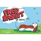 Fred Basset Yearbook: 2015 by Summersdale Publishers (Paperback, 2014)