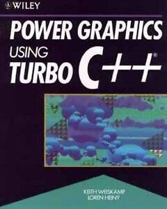 Power-Graphics-Using-Turbo-C-Plus-Plus-by-Keith-Weiskamp-and-Loren-Heiny-1991-Paperback-Keith