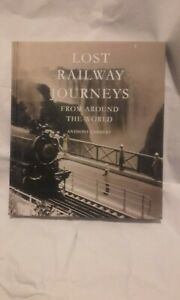 Copieux Lost Railways Journeys From Around The World Hard Back New