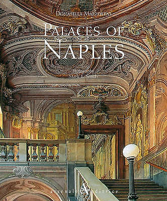 Palaces of Naples by Donatella Mazzoleni (Hardback, 1999)