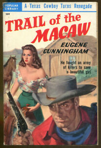 Trail-of-the-Macaw-by-Eugene-Cunningham-Vintage-Popular-Library-Western-PB-1950