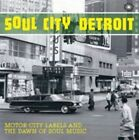 Soul City Detroit 5055311001647 by Various Artists CD