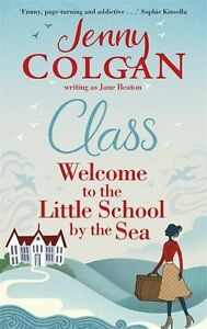 Jenny-Colgan-Class-Welcome-To-The-Little-Ecole-Tout-Neuf-Freepost-GB