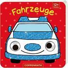 Mein Kulleraugen-Fühlbuch: Fahrzeuge (2016, Gebundene Ausgabe)