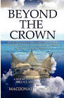 Beyond the Crown by MacDonald I J Mopho (Paperback / softback, 2010)