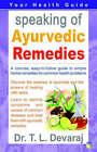 Speaking of Ayurvedic Remedies by Dr. T.L. Devaraj (Paperback, 2004)