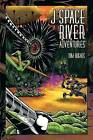 J Space River Adventures by Tom Hughes (Paperback / softback, 2013)