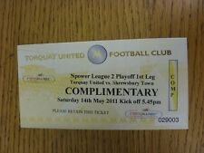 14/05/2011 Ticket: Play-Off Semi-Final League 2 - Torquay United v Shrewsbury To