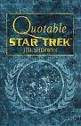 Quotable  Star Trek by Jill Sherwin (Paperback, 1999)