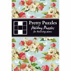 Pretty Puzzles: Holiday Puzzles: For Discerning Solvers by Carlton Books Ltd (Paperback, 2014)