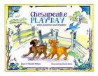 Chesapeake Play Day by Zora Aiken, David Aiken (Hardback, 2015)