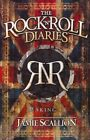 The Rock n Roll Diaries: Making it by Jamie Scallion (Paperback, 2013)
