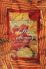 Tapestry in Time... a Woven Memory: Weaving the Lost Years of Ayeshua (Jesus) Vol. 1 by Ann Essance (Paperback / softback, 2011)