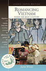 Romancing Vietnam: Inside the Boat Country by Justin Wintle (Paperback, 2006)