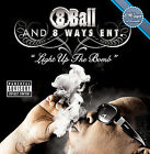 Light Up the Bomb [PA] by 8Ball (CD, Oct-2006, 8 Ways Entertainment)