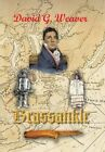 Brassankle 9781481750257 by David G. Weaver Hardcover