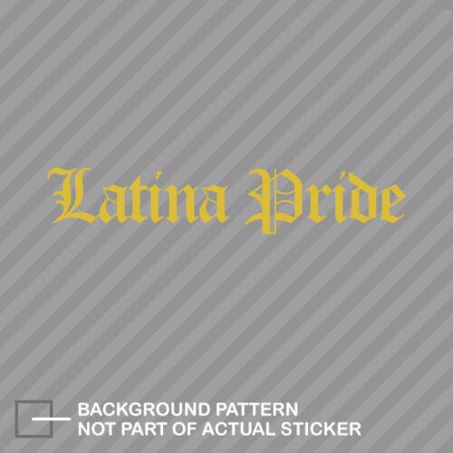 Latina Pride Sticker Decal Vinyl brown pride latino