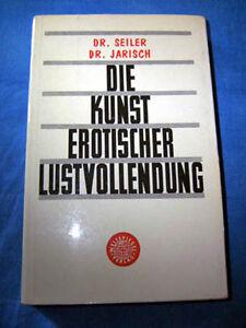 Seiler-Jarisch-Die-Kunst-erotischer-Lustvollendung