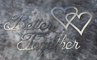 Better Together Words Metal Wall Art Accents With Double Heart Combo Silver