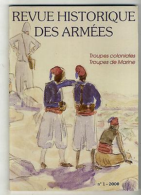 REVUE  HISTORIQUE DES ARMEES N° 1 2000 TROUPES COLONIALES ET MARINE