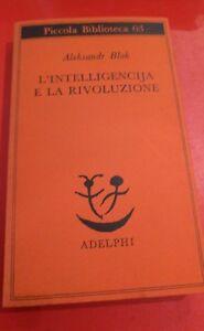 Blok-Alexander-L-intelligencija-e-la-rivoluzione-Adelphi-1978