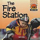 The Fire Station  Field Trips