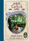 Where the Crickets Sing by Rosie Boom (Paperback / softback, 2015)