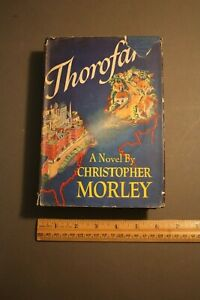 THOROFARE CHRISTOPHER MORLEY, 1942 1ST EDITION HC/DJ