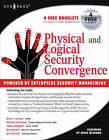 Physical and Logical Security Convergence: Powered by Enterprise Security Management by Colby DeRodeff, William P Crowell, Dan Dunkel, Brian T Contos (Paperback, 2007)