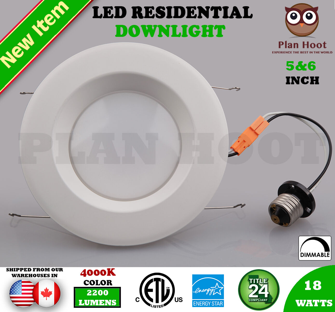 LED DownLight 5 6 Inch 18W 4000K Title24 ES ETL Residential Recessed Fixture