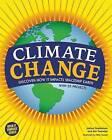 Climate Change: Discover How it Impacts Spaceship Earth by Joshua Sneideman, Erin Twamley (Hardback, 2015)