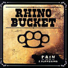 Pain and Suffering by Rhino Bucket (CD, Feb-2007, Acetate Records)
