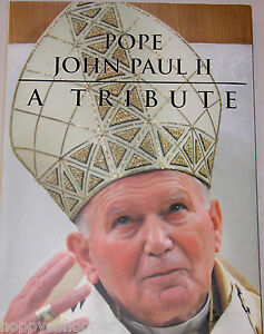 Pope-John-Paul-II-A-Tribute-Large-Hardcover-Book-2005-Dust-Cover-New-Whole-Life