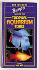 The Bumper Book of Tropical Aquarium Fishes by Interpet Publishing (Hardback, 2002)