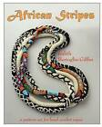 African Stripes: A Pattern Set for Bead Crochet Ropes by Judith Bertoglio-Giffin (Paperback / softback, 2012)