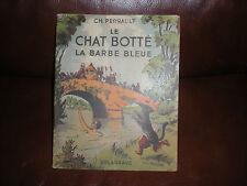 LE CHAT BOTTE + LA BARBE BLEUE - PIERRE ROUSSEAU - EDITIONS DELAGRAVE 1947