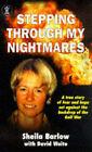 Stepping Through My Nightmares by David Waite, Sheila Barlow (Paperback, 1998)