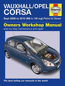 Haynes-Manual-Vauxhall-Opel-Corsa-Gasolina-Diesel-2006-2010-4886-Nuevo