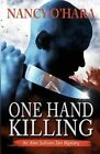 One Hand Killing by Nancy O'Hara (Paperback / softback, 2014)